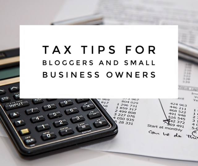 Tax Tips for Bloggers and Small Business Owners | The B Werd