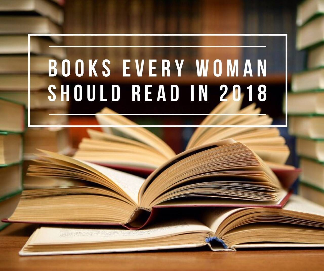 Books to Read in 2018 | The B Werd